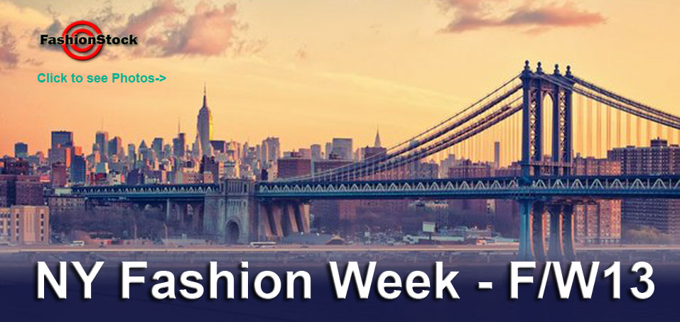 Check Photos and Videos from New York Fashion Weeks Fall Winter 2013 /2014 - Runway, Backstage, Schedule and more!
